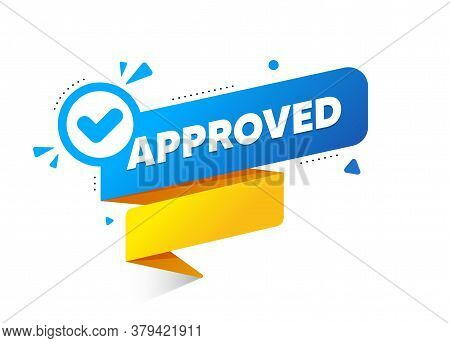 Approved Vector Label With Check Icon. Permission Quality Badge. Approve Warranty Or Guarantee Banne