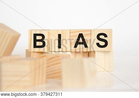 Bias - Word From Wooden Blocks With Letters, Personal Opinions Prejudice Bias Concept, Random Letter