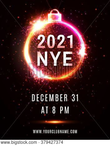2021 Nye Party New Year Eve Neon Poster Template. Christmas Tree Ball Circle Frame Text Particles Sp