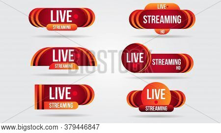 Set Of Live Video Streaming Icons Logo Tv News Banner Interface.red Symbols Lower Third Template Bro