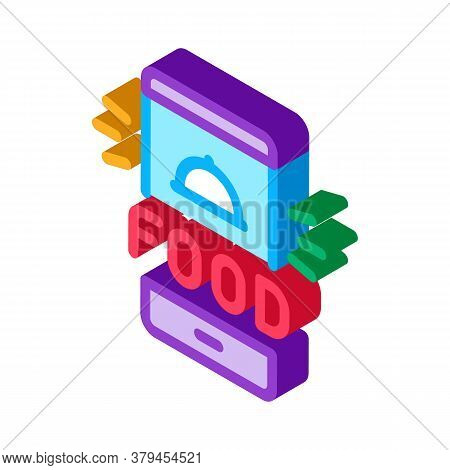Food Delivery Phone Alarm Icon Vector. Isometric Food Delivery Phone Alarm Sign. Color Isolated Symb