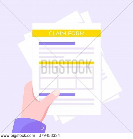 Hand Hold Claim Form Paper Sheets Isolated On Gray Background Flat Style Design Vector Illustration.