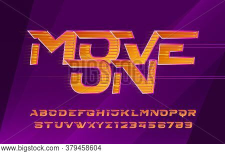 Move On Alphabet Font. Fast Speed Effect Letters And Numbers. Abstract Blurred Background. Stock Vec
