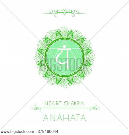 Vector Illustration With Symbol Anahata - Heart Chakra And Decorative Elements On White Background.