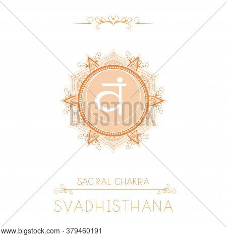 Vector Illustration With Symbol Svadhishana - Sacral Chakra And Decorative Elements On White Backgro