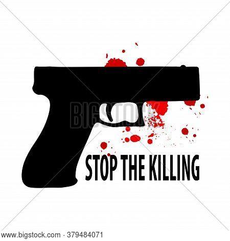 Stop The Killing. Vector Anti Terrorism Illustration