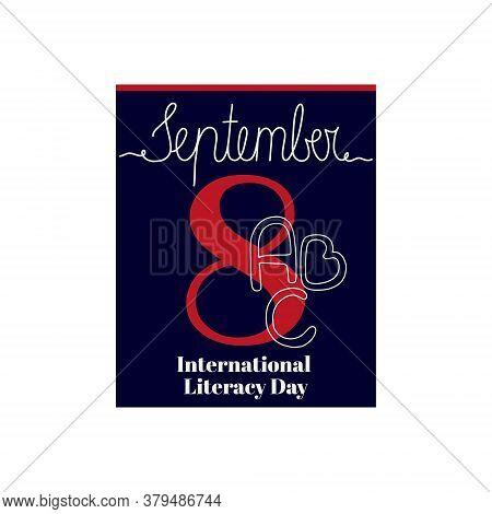 Calendar Sheet, Vector Illustration On The Theme Of International Literacy Day On September 1. Decor