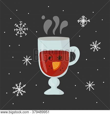 Glass With Mulled Wine. Hot Drink With And Fruits, Autumn And Winter Drinks, Traditional Food Postca