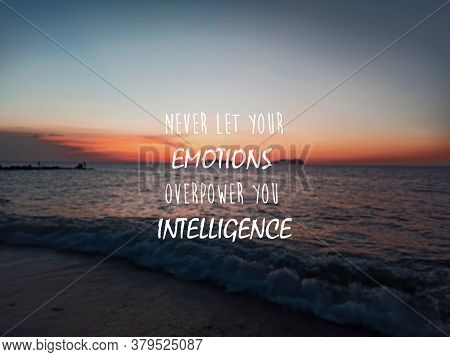 Blurry Sunset Background With Quotes - Never Let Your Emotions Overpower Your Intelligence