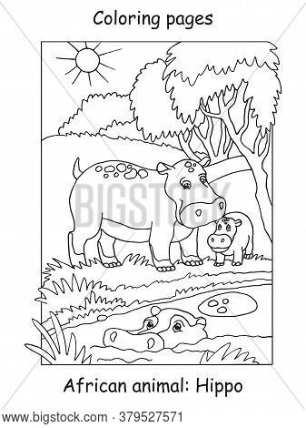 Vector Coloring Pages With Cute Hippo Family In African Area. Cartoon Contour Illustration Isolated