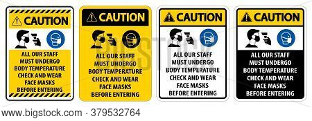 Caution Staff Must Undergo Temperature Check Sign On White Background