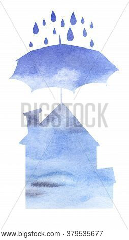 Watercolor Blue Silhouettes Of Umbrella Protecting House From Rain Drops Above. Hand Drawn Illustrat