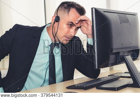 Business People Wearing Headset Feel Unhappy Working In Office . Failure Negative Sadness Emotion Co