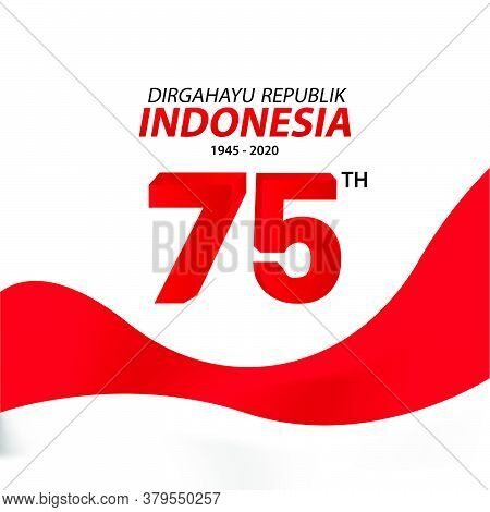 Indonesia Independence Day Greeting Card Design With Realistic Indonesia Flag
