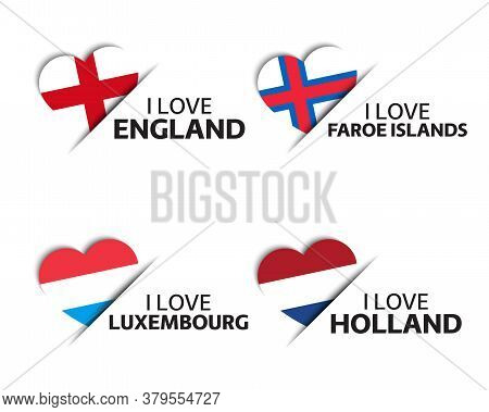 Set Of Four English, Faroe Islands, Luxembourgish And Dutch Heart Shaped Stickers. I Love England, F