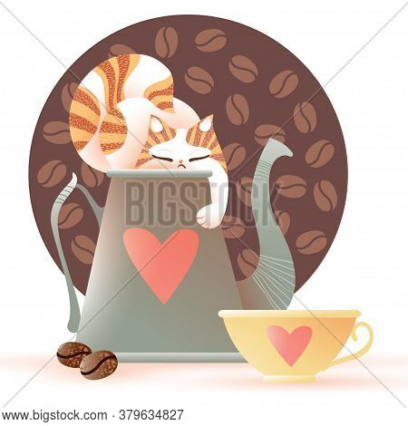 Sleeping Cat On Coffee Pot With Red Heart, Coffee Cup And Coffee Beans. Cute Vector Illustration. Co