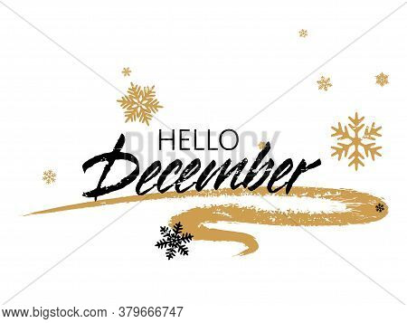 Hello December Typography Vector Poster Graphic Design. Handwritten Hello December Text, Greeting Ca