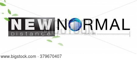 Banner Design For New Normal Concept Word And Distancing Peple To Protect Coronavius (covid-19) An