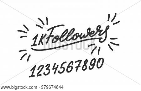 Followers. Template For Social Media. Followers Lettering Calligraphy