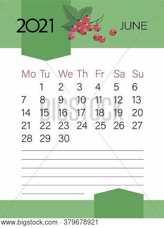 June 2021. Calendar Template. Red Currant Berry. Page. Planner Diary In A Minimalist Style. Corporat