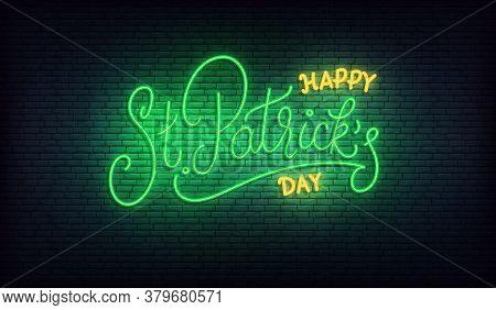 Saint Patricks Day Neon. Happy St. Patricks Day Lettering Glowing Green Sign. Patricks Day Irish Hol