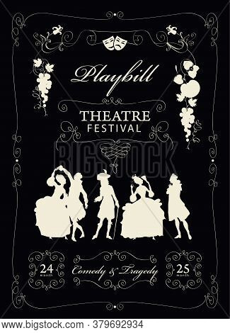 Playbill For A Theatre Festival With Silhouettes Of Actors In Baroque Costumes On The Black Backgrou