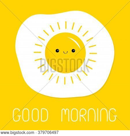 Good Morning. Fried Scrambled Egg Icon. Yolk In Shape Of Sun Shining. Top View Closeup. Breakfast Me