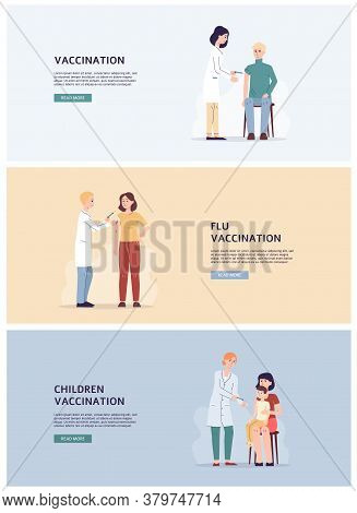 Vaccination Banners Set With Doctors Injecting Vaccine, Flat Vector Illustration.