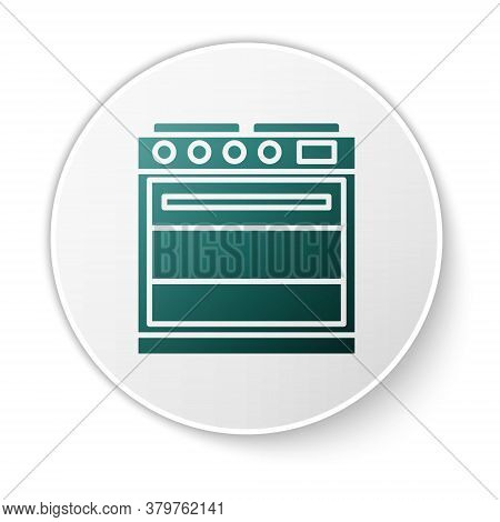 Green Oven Icon Isolated On White Background. Stove Gas Oven Sign. White Circle Button. Vector Illus