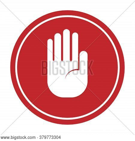 Round Sign With Raised Open Palm. Vector Illustration, Simple Design