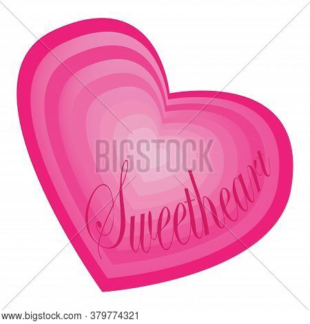 Sweetheart Text In Layered Pink Heart Shape, Symbol Of Love And Romance.