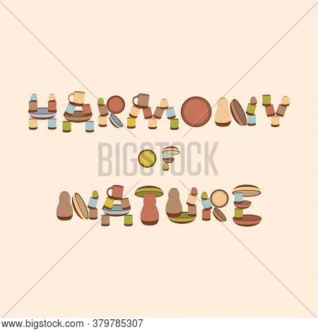 Handmade Clay Pottery With Colored Enamel. Text From The Dishes - Harmony Of Nature