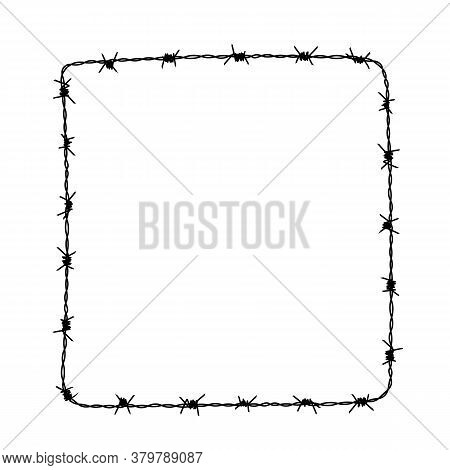 Square Frame From Barbed Wire Silhouette. Vector Illustration Of Box Shape Hand Drawn Barb Wire For