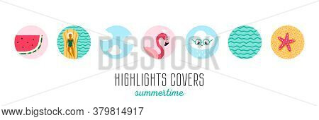 Set, Collection Of Cute Cartoon Style Icons For Social Media Stories, Highlights Covers. Summer Rela