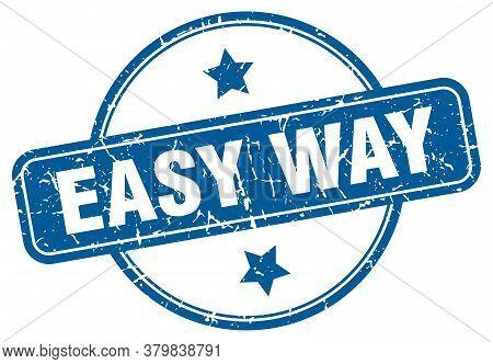 Easy Way Grunge Stamp. Easy Way Round Vintage Stamp