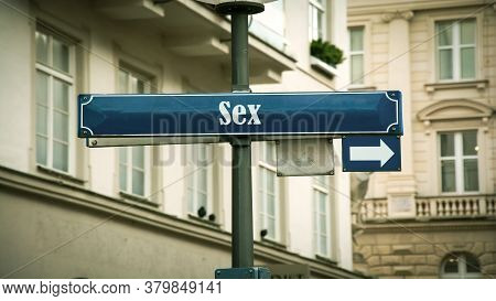 Street Sign The Direction Way To Sex