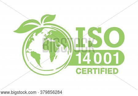 Iso 14001 Certified Sign - Environmental Management System International Standard Approved Stamp  -