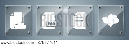 Set Cloud Download, Document, Psd File Document And Cloud Storage Text Document. Square Glass Panels