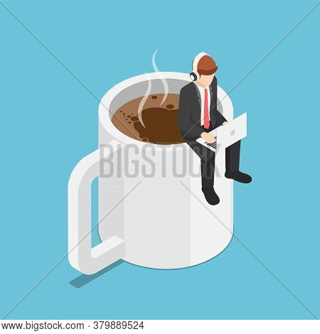 Flat 3d Isometric Business Sitting On Coffee Cup And Working On Laptop. Coffee Break And Relax Conce
