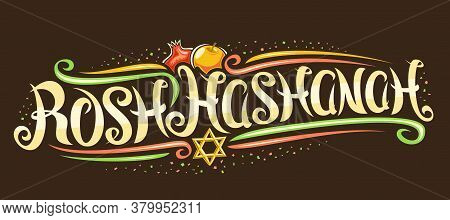 Vector Banner For Jewish Rosh Hashanah, Creative Calligraphic Font, Cartoon Apple And Pomegranate, D
