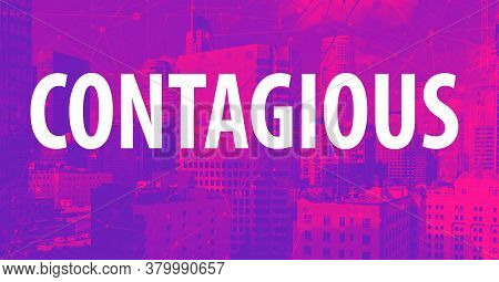 Contagious Theme With Downtown Los Angeles Skycapers