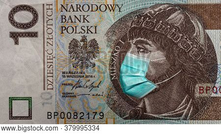 Banknote Of 10 Zlotych Depicting Polan Meshko In A Medical Mask During The Economic Crisis And Pande