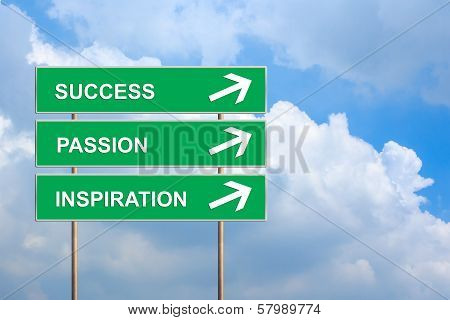 Success, Passion And Inspiration On Green Road Sign