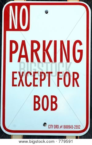 no parking except for bob