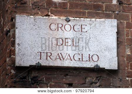 Croce Del Travaglio In Siena