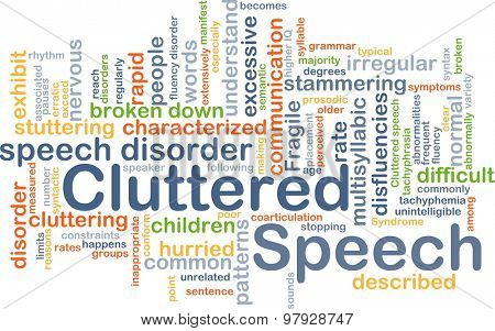 Background concept wordcloud illustration of cluttered speech