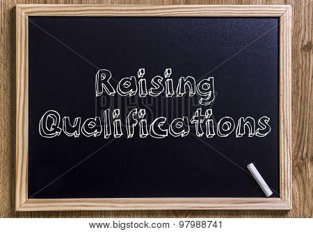 Raising Qualifications