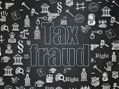 Law concept: Chalk Blue text Tax Fraud on School Board background with  Hand Drawn Law Icons, 3d render poster
