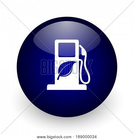 Biofuel blue glossy ball web icon on white background. Round 3d render button.