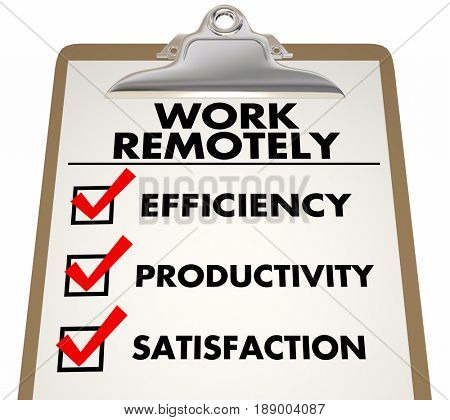 Work Remotely Advantages Checklist Efficiency Productivity 3d Illustration
